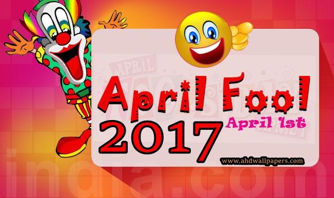 April Fools Day 2017 7 28 Images April Fools No Joke