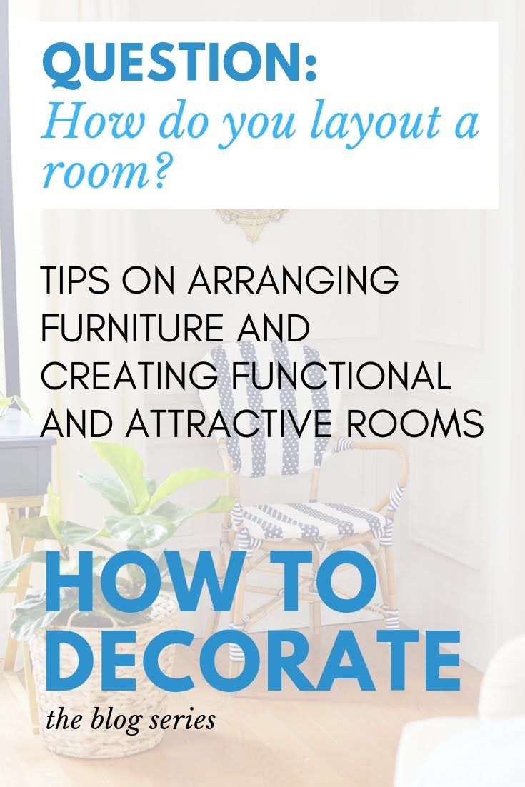 how to layout a room, how to arrange furniture, bedroom layout