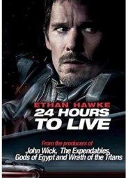 24 Giờ Hồi Sinh - 24 Hours to Live (2017)