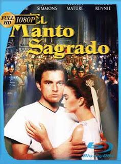 El Manto Sagrado [1953] HD [1080p] Latino [Mega] dizonHD