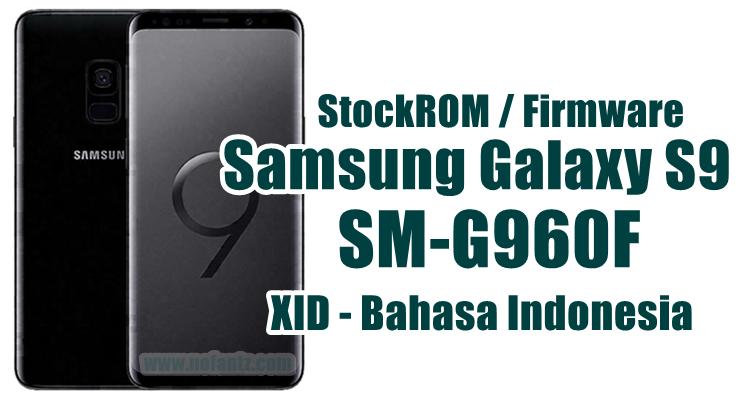 Firmware Samsung Galaxy S9 SM-G960F Latest Update [XID]