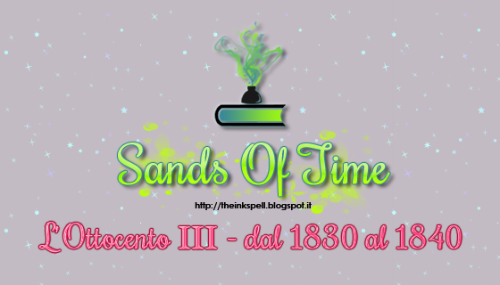 Sands Of Time #03 L'Ottocento III 1830-1840