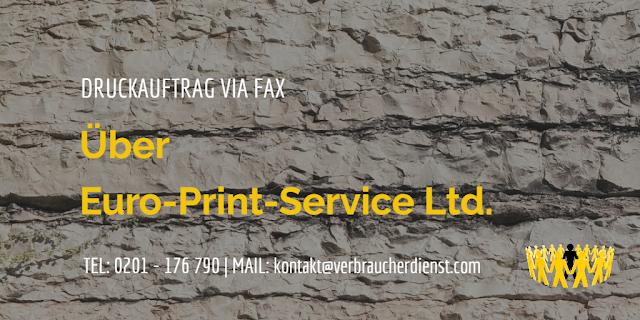 Euro-Print-Service Ltd. aus Stuttgart: Druckauftrag via Fax