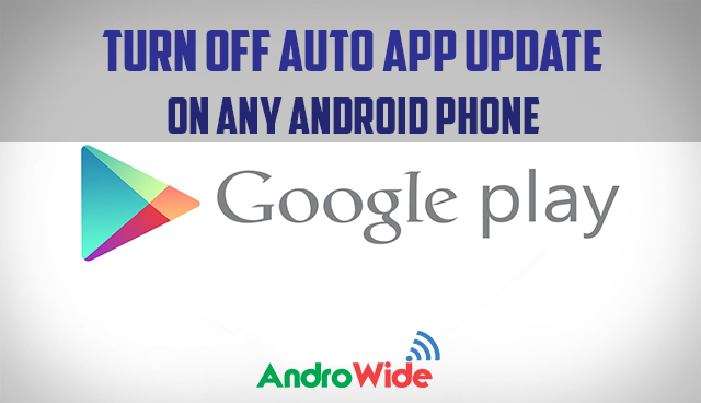 Turn off Automatic App Update in google play store