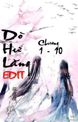 Dò Hư Lăng (Cổ Đại) EDIT - Quyển 1: Kim Bạc Phong Vân - Quân Sola - Chương 1 | Bách hợp tiểu thuyết