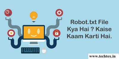 Robot.txt File Kya Hai Kaise Banaye Iske Fayde Kya Hai Puri Jankari