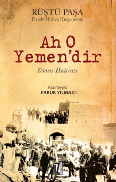 Ah O Yemendir - Rüştü Paşa - EPUB PDF İndir