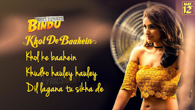 Khol De Baahein Lyrics - Monali Thakur, Prineeti | Meri Pyaari Bindu