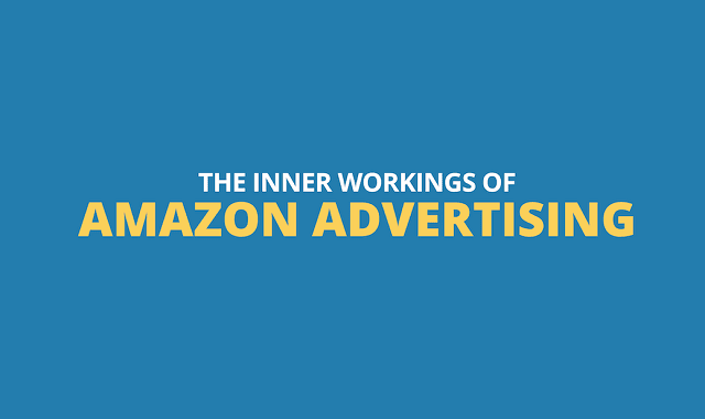 The Inner Workings of Amazon Advertising