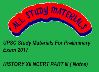 HISTORY XII NCERT PART III ( Notes)