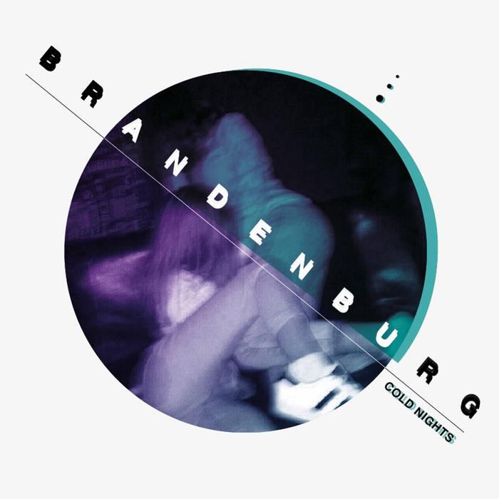 Post punk: Brandenburg 'Cold Nights' EP ~    hang the dj
