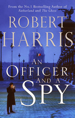 An Officer and a Spy by Robert Harris – Book Cover