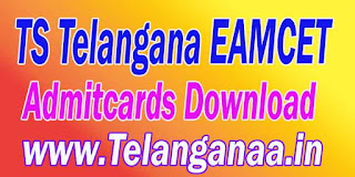 TS Telangana EAMCET TSEAMCET 2017 Admitcards Download
