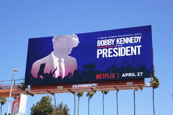 Bobby Kennedy for President documentary series billboard