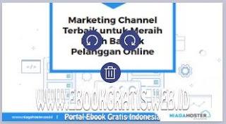 Ebook Marketing Channel Terbaik di Era Digital Marketing