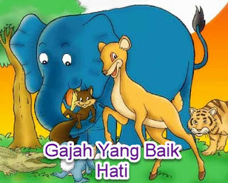 Contoh fabel Gajah Yang Baik Hati
