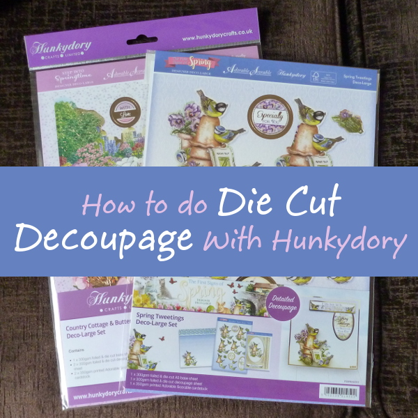 Foiled Hunkydory die cut 3D decoupage Deco Large kits sets how to use to make cards papercrafts crafting