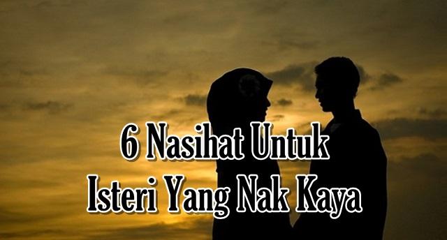 6 Nasihat Untuk Isteri Yang Nak Kaya