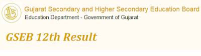 Gujarat Board HSC (12th) Class Results 2016 Date