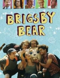 Brigsby Bear | Bmovies