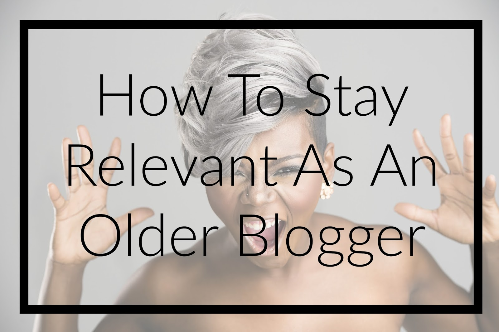 How To Stay Relevant As An Older Blogger & Yes It Can Be Done! Blogging is not dying and it's most certainly not just for the millennial out here! Learn how to make a name for yourself and blog even if older than 35!