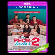 La peor de mis bodas 2 (2019) WEB-DL 720p Latino