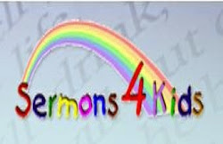 SERMONS FOR KIDS