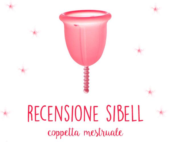 Recensione coppetta mestruale Sibell