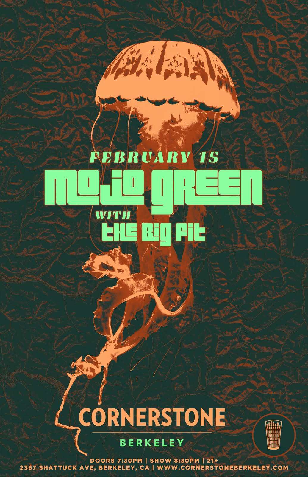 2/15 : Mojo Green + The Big Fit @ Cornerstone Berkeley