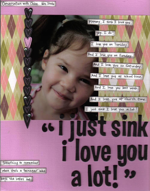 Scrapbooking Layout: I Love You A Lot!