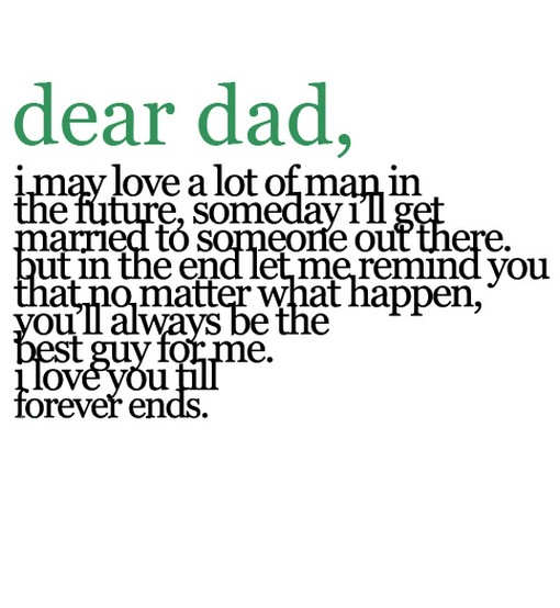 Dear Dad I May Love A Lot Of Man In The Future, Someday
