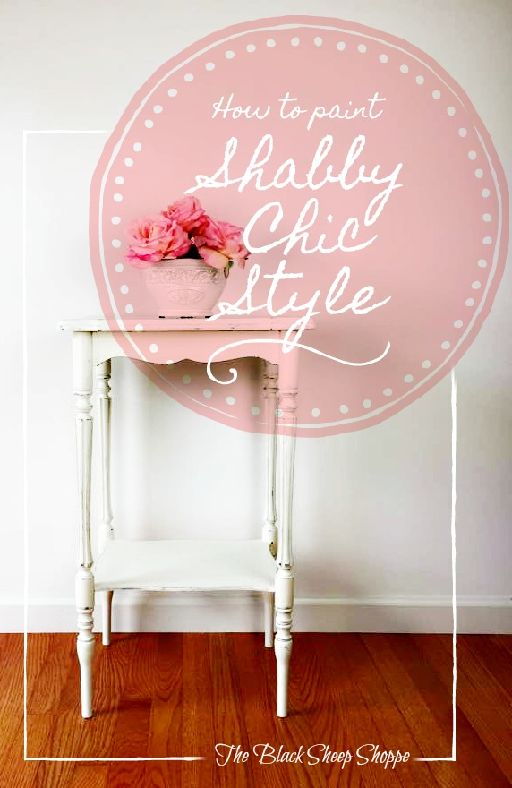 How to paint furniture for a shabby chic finish.
