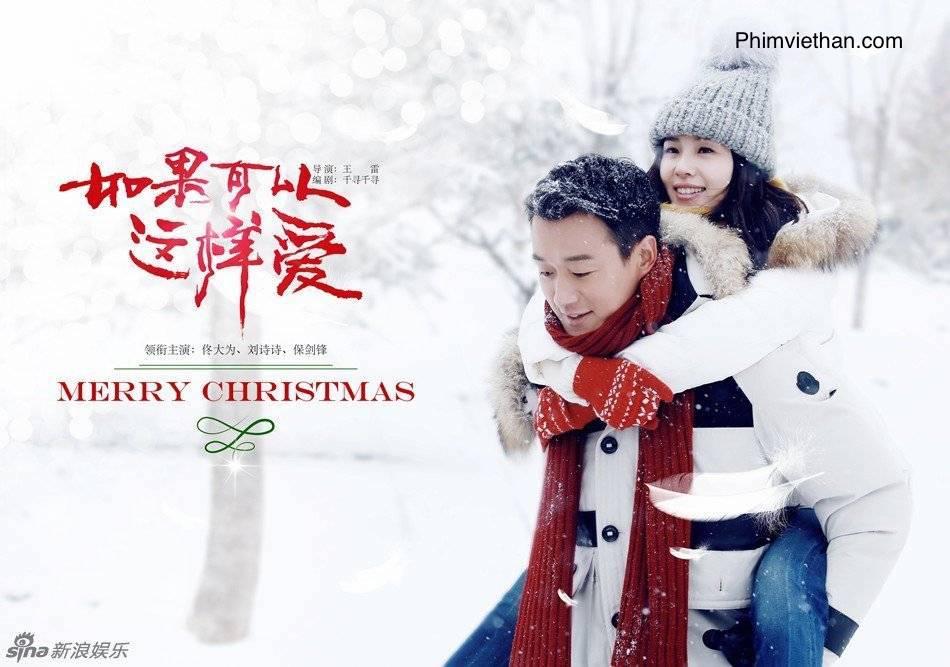 Phim nếu có thể yêu như vậy Trung Quốc 2019