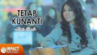 Lirik dan Kord Lagu Tetap Kunanti (Maria Shandi)