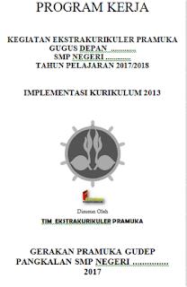 PROGRAM KERJA KEGIATAN EKSTRAKURIKULER PRAMUKA GUGUS SMP TAHUN PELAJARAN 2017/2018 IMPLEMENTASI KURIKULUM 2013
