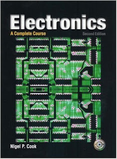 Electronics: A Complete Course 2nd Edition by Nigel P. Cook