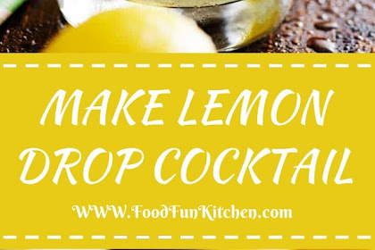 MAKE LEMON DROP COCKTAIL