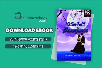 Download Novel Pemujamu (Extra Part) by Twoprince_oneking Pdf