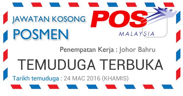Temuduga Terbuka POS Malaysia 2016 Johor Bahru
