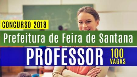 Concurso Prefeitura de Feira de Santana 2018 Professor