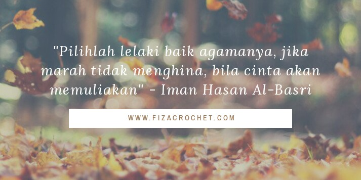 Islamic Quotes #8 : Tips memilih bakal suami