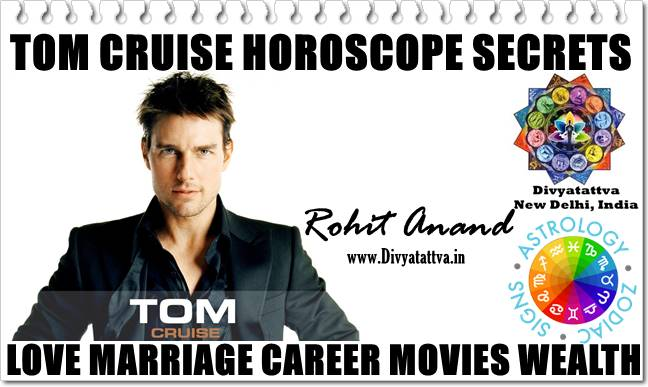 Tom Cruise horoscope, birth charts of celebrity Tom Cruise, Zodiac Horoscope Natal Charts of Tom Cruise, Moon Sign Vedic Astrology Charts of Tom Cruise