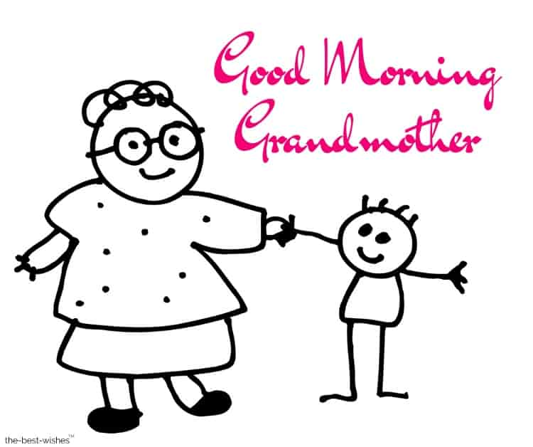 good morning grandmother