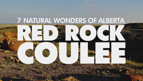 7 Wonders Alberta Red Rock Coulee