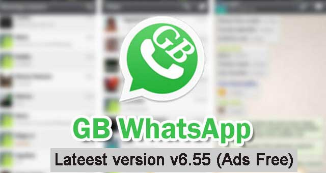 gbwhatsapp 6.55 et whatsapp plus 6.55 pour android