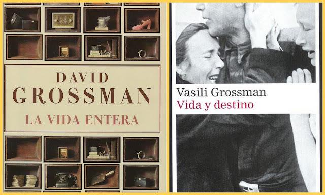 """David Grossman, Vasili Grossman, """"La vida entera"""", """"Vida y destino"""""""