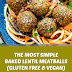 The Most Simple Baked Lentil Meatballs (Gluten Free & Vegan)