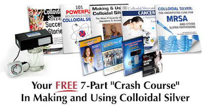 """Get your FREE """"Crash Course"""" in Making & Using Colloidal Silver here..."""