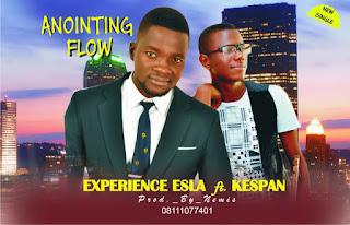 NEW SINGLE: EXPERIENCE ESLA FT KESPAN - ANOINTING FLOW