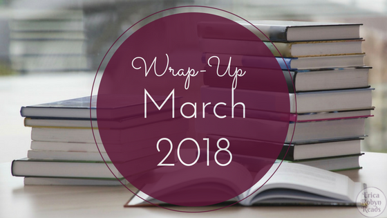 Wrap-Up for March 2018